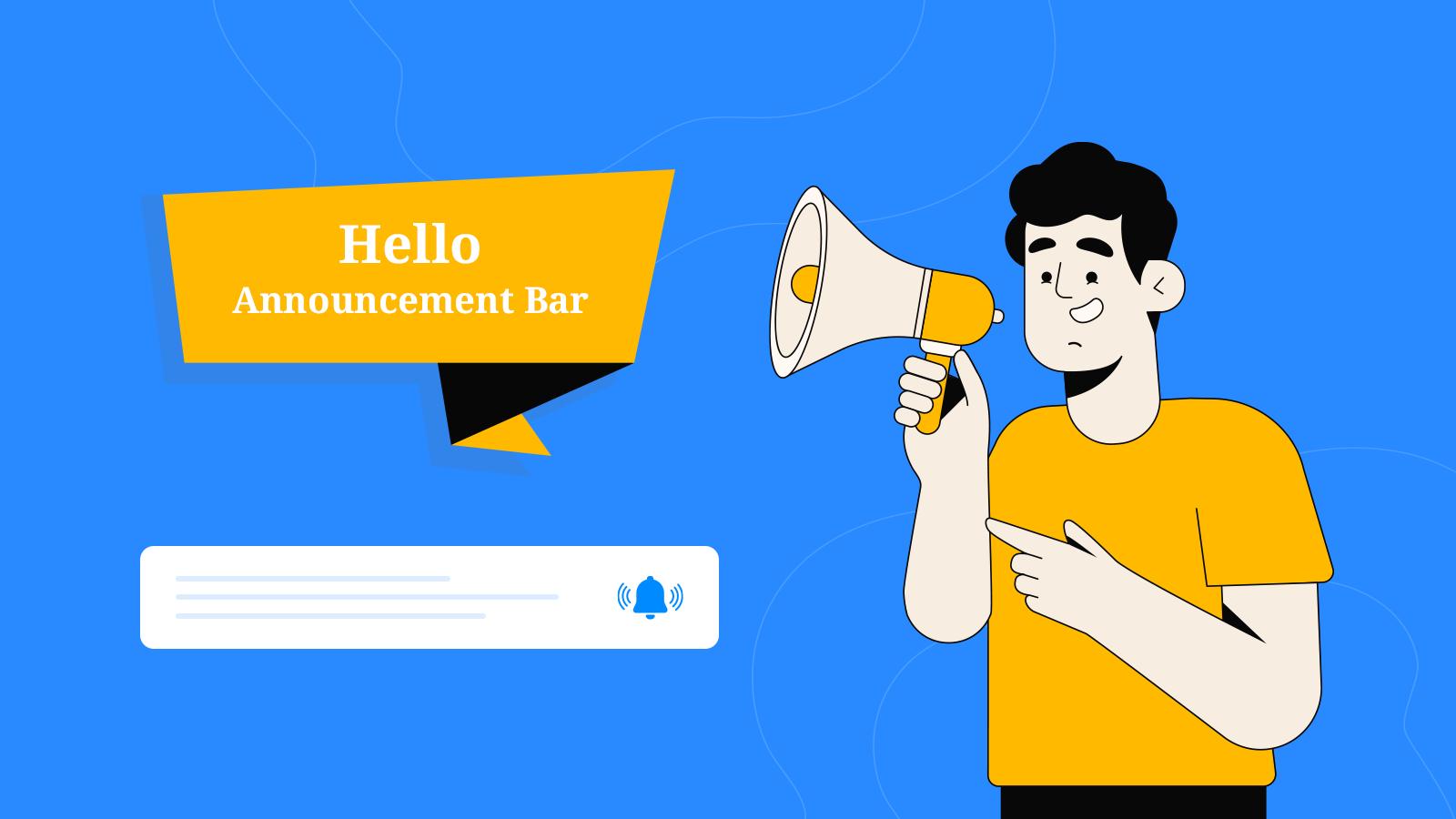 Hello Announcement Bar